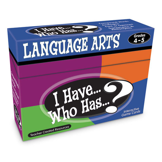 I Have… Who Has… ? Language Arts Game - Grades 4-5
