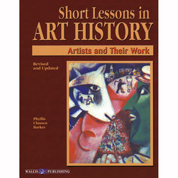 Short Lessons Art History - Artists and Their Work