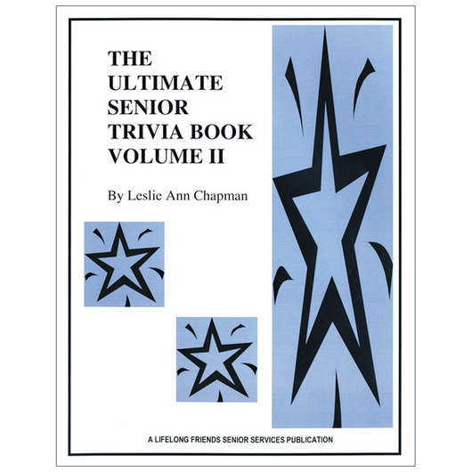 The Ultimate Senior Trivia Book - Volume II