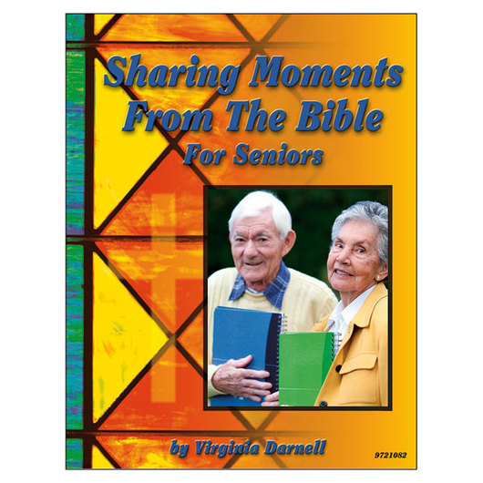 Sharing Moments from the Bible for Seniors
