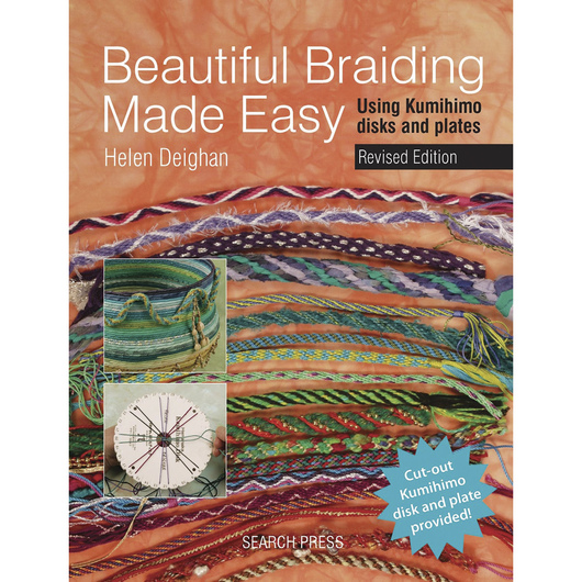 Beautiful Braiding Made Easy: Using Kumihimo Disks and Plates