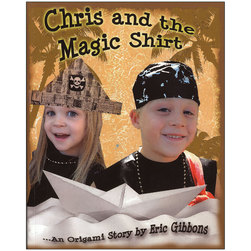Chris and the Magic Shirt...An Origami Story
