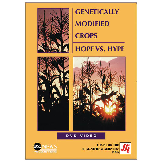 Genetically Modified Crops: Hope vs. Hype