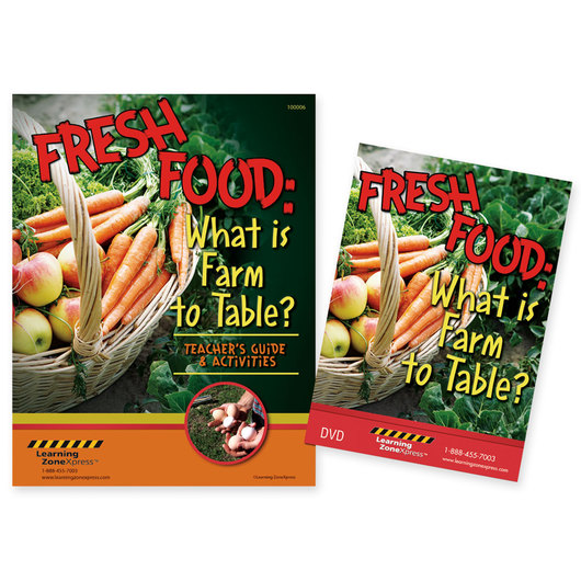 Fresh Food: What is Farm to Table? DVD & Teacher's Guide Kit