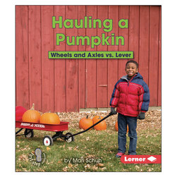 Hauling a Pumpkin: Wheels and Axles vs. Lever