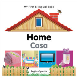 My First Bilingual Board Book: Home, English/Spanish