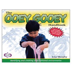 The Ooey Gooey Handbook: Identifying and Creating Child-Centered Environments, Book 1