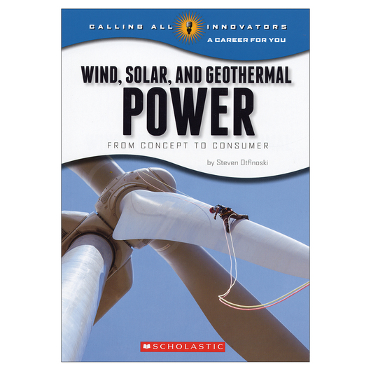 Wind, Solar, and Geothermal Power - From Concept to Consumer
