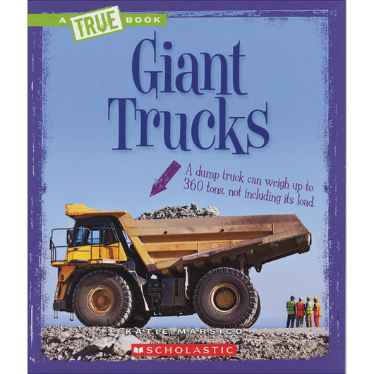 True Book™ - Giant Trucks