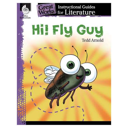 Hi! Fly Guy - An Instructional Guide for Literature