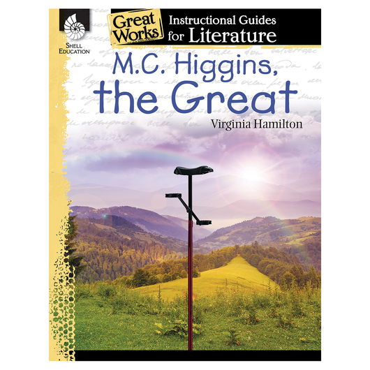 M.C. Higgins, the Great - An Instructional Guide for Literature