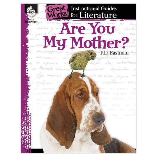 Are You My Mother? - An Instructional Guide for Literature
