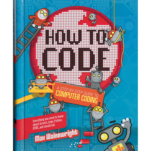 How to Code - A Step-by-Step Guide to Computer Coding