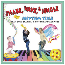 Shake, Wave, and Jingle Rhythm Time CD