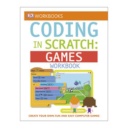 Coding in Scratch - Games Workbook