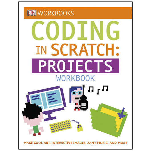 Coding in Scratch - Projects Workbook