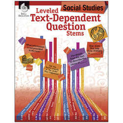 Leveled Text-Dependent Question Stems - Social Studies