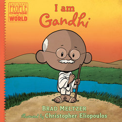 Ordinary People Change the World - I am Gandhi