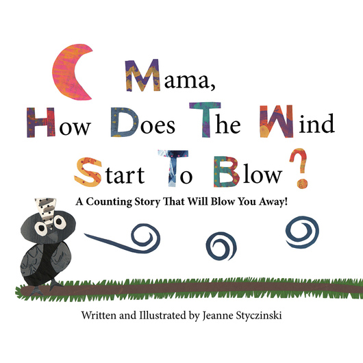 Mama, Why Does The Wind Blow?