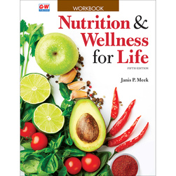 Nutrition & Wellness for Life Workbook