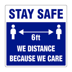 Graphic Social Distancing Signs, 12 in. x 12 in., Stay Safe