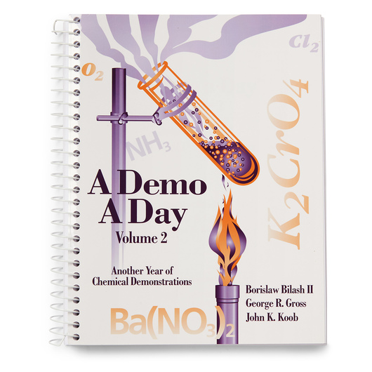 A Demo a Day, Volume 2 - Another Year of Chemical Demonstrations