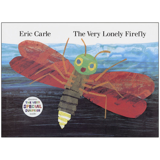 Eric Carle's The Very Lonely Firefly Book