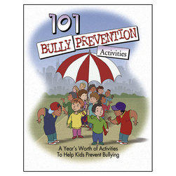 101 Bully Prevention Activities Workbook