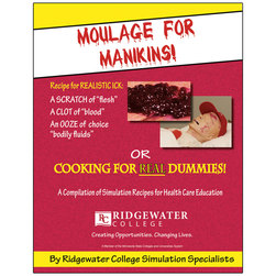 Moulage for Manikins Book or Cooking for Real Dummies!