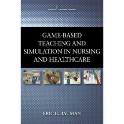 GameBased Teaching and Simulation in Nursing and Healthcare
