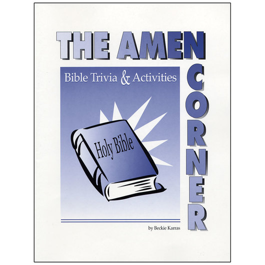 The Amen Corner: Bible Trivia and Activities for Older Adults