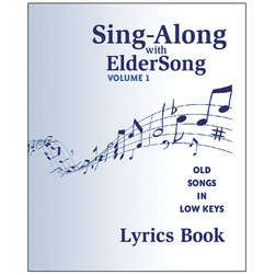 SingAlong with ElderSong Volume 1