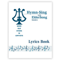 Hymn-Sing with ElderSong Book and CD Volume 2