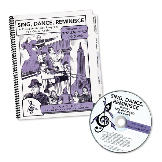 Sing, Dance, Reminisce Volume 2: The Big Band 30s & 40s CD & Book