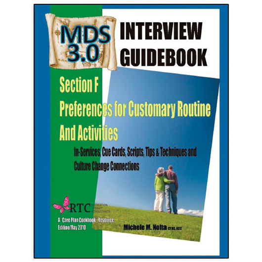 MDS 3.0 Interview Guidebook: Section F Preferences for Customary Routine and Activities