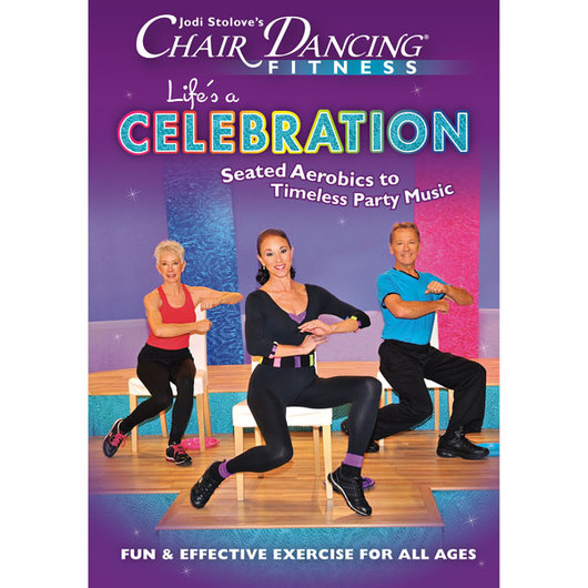 Jodi Stolove's - Chair Dancing® Fitness Life's a Celebration DVD