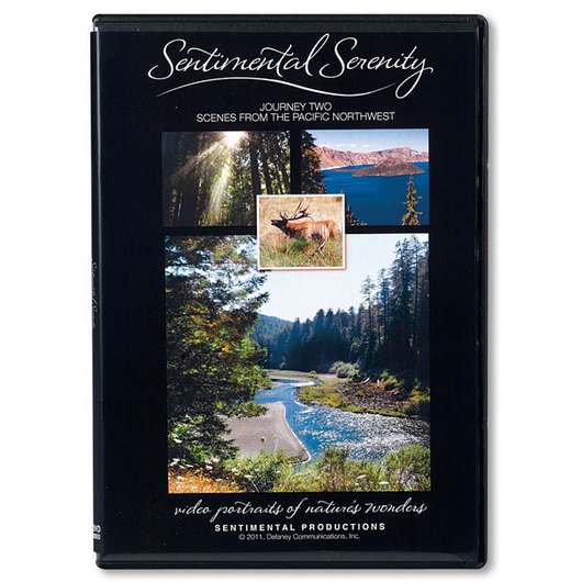 Sentimental Serenity - Journey 2: Scenes from the Pacific Northwest DVD