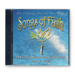 Songs of Faith Volume 1