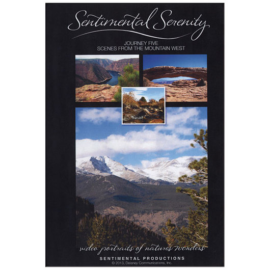 Sentimental Serenity - Journey 5: Scenes from the Mountain West DVD