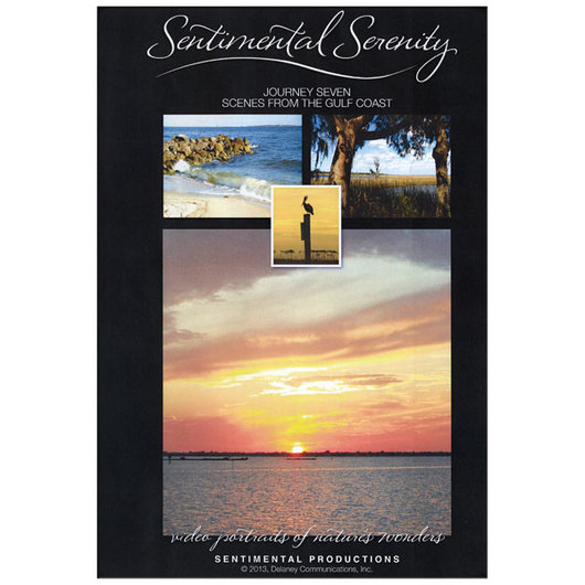 Sentimental Serenity - Journey 7: Scenes from the Gulf Coast DVD