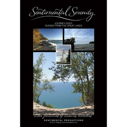 Sentimental Serenity - Journey 8: Scenes from the Great Lakes DVD