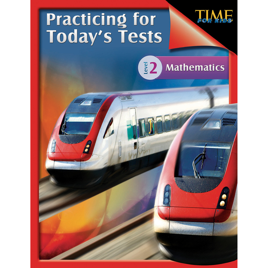 TIME for Kids® Practicing for Today's Tests: Mathematics - Level 2