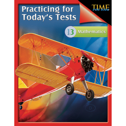 TIME for Kids® Practicing for Today's Tests: Mathematics - Level 3