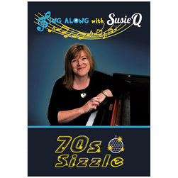 Sing Along with Susie Q, 70s Sizzle
