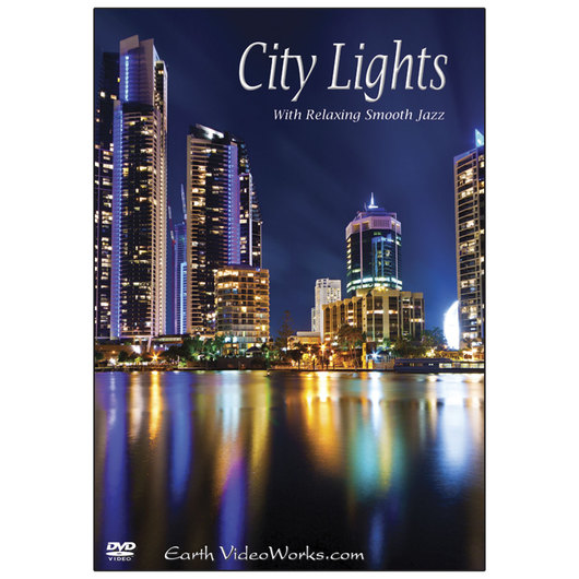 Earth VideoWorks Scenery & Soothing Music - City Lights DVD