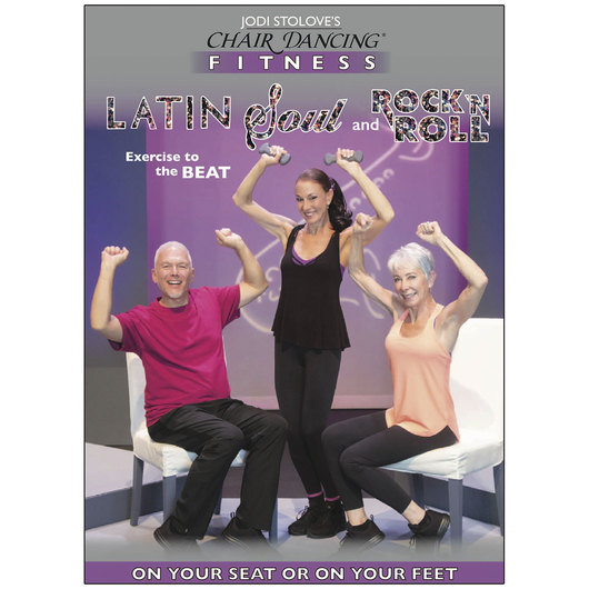 Jodi Stolove's - Chair Dancing® Fitness Latin Soul and Rock 'N Roll*