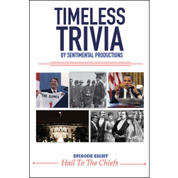 Timeless Trivia Episode Eight: Hail to the Chiefs