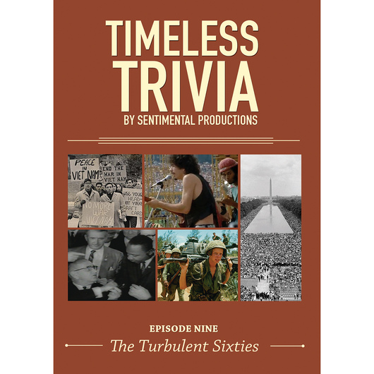 Timeless Trivia Episode Nine: The Turbulent Sixties