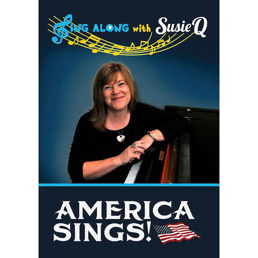 Sing Along with Susie Q DVD - America Sings