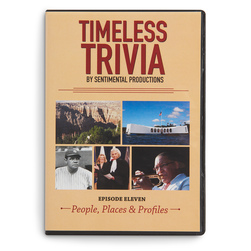 Timeless Trivia Episode Eleven: People, Places & Profiles